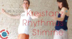 Kreistanz*Rhythmus*Stimme (monatlich) - Karo/Dörte