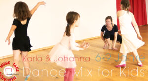 Di 17:05| 60 - Dance Mix for Kids (6-9 J.) - Karla