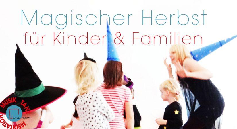 Magischer Herbst im _innenraum für Kinder & Familien